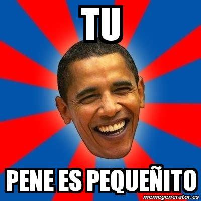 Meme Pene - meme obama tu pene es peque 241 ito 18131740