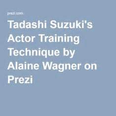 Tadashi Suzuki Acting Method Asc Theatre Cs Dab Slash Laban Movement With
