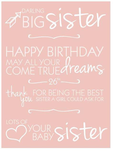 happy birthday sister quotes happy  birthday quotes sweet happy birthday big sister big