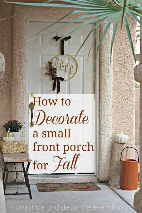 how to decorate a small front porch for fall organize