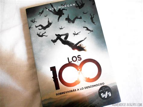 libro kass morgan the 100 descargar los 100 kass morgan my fantastic bookstore