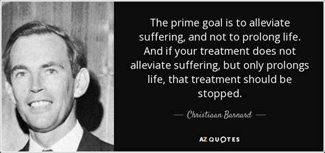 christiaan barnard the surgeon who dared books christiaan barnard quote the prime goal is to alleviate