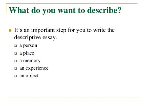 How To Write Descriptive Essay About A Person by Best Descriptive Essay