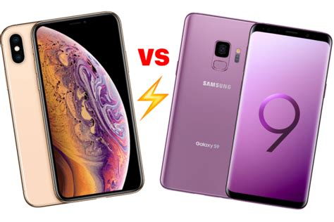 iphone xs vs samsung galaxy s9 le match des caract 233 ristiques