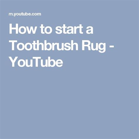 how to start a toothbrush rug 1000 ideas about toothbrush rug on rag rug tutorial handmade rugs and rugs
