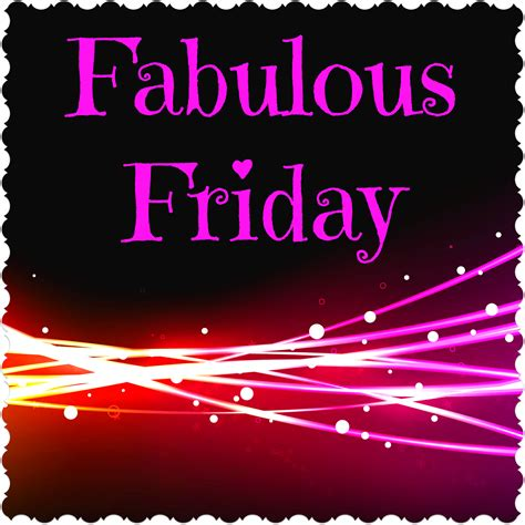 Friday With by Fabulous Friday 27 November That S What She Read