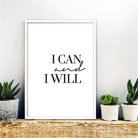 Inspirational Quotes Home Decor I Can And I Will Minimalist Print Instant Inspirational Quote Calligraphy Wall