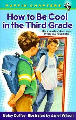 picture books for third graders how to be cool in the third grade by betsy duffey