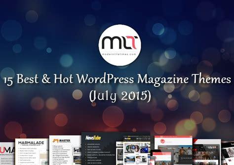 themes wordpress magazine 2015 15 best hot wordpress magazine themes july 2015