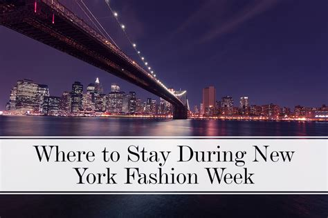 where to stay in new york for new years where to stay during new york fashion week the luxpad