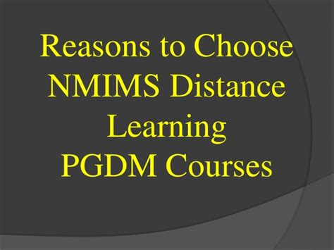 Nmims Distance Mba by Why Choose Nmims For Distance Learning Pgdm Courses