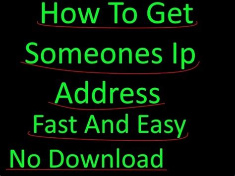 How To Find Out Peoples Ip Address How To Get Someones Ip Address Fast And Easy No