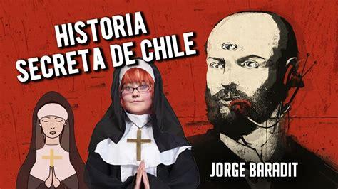 historia secreta de costaguana 8420471283 historia secreta de chile jorge baradit rese 241 a libro chileno youtube