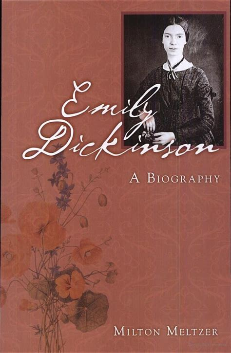 emily dickinson poetry biography emily dickinson a biography milton meltzer poems