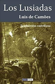los enamoramientos spanish edition amazon com los lusiadas anotado spanish edition ebook lu 237 s de cam 245 es conde de cheste