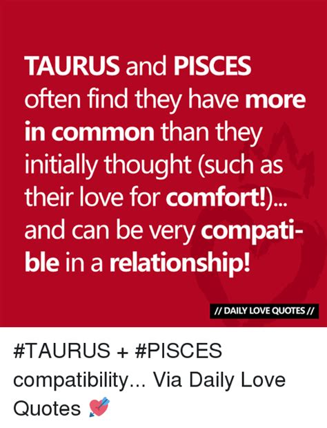 taurus and pisces often find they have more in common than