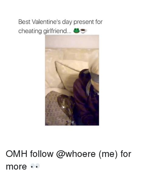 valentine s day cheater s day the millennium group 25 best memes about girl memes girl memes