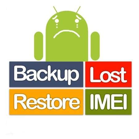how to backup & restore imei in android phone
