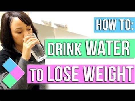 how to drink water to lose weight fast and effective