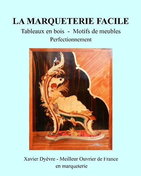 1389542211 marqueterie geometrique frisages jeux de easy marquetry by xavier dy 232 vre crafts hobbies blurb
