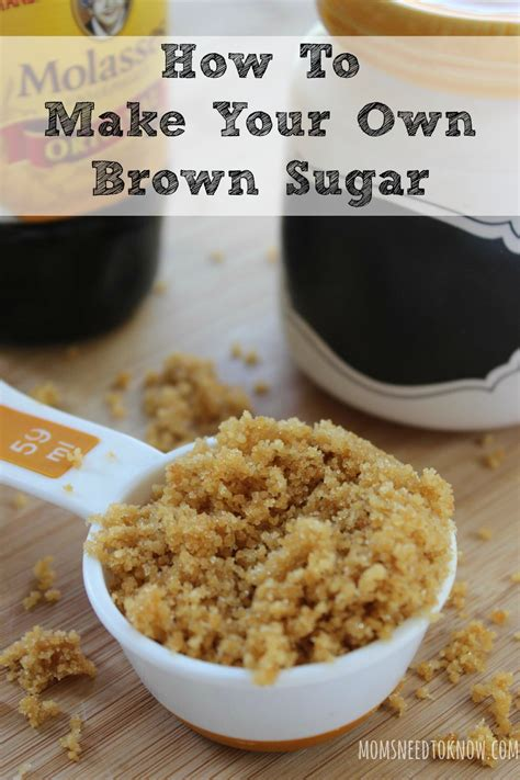 making light the sugar problem how to make your own brown sugar moms need to know