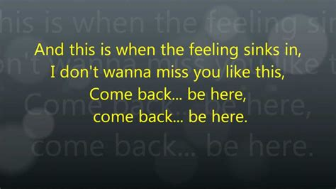my lyrics http youtu be n4vu5yg63ta come back be here lyrics