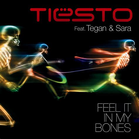 dj tiesto feel it in my bones ti 235 sto feat tegan sara feel it in my bones ti 235 sto blog