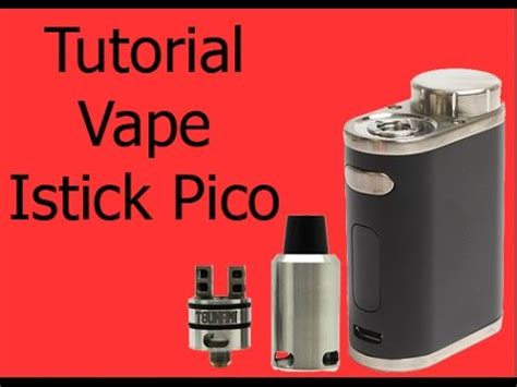 tutorial vape eleaf istick pico 75w tc melo iii mini starter kit doovi