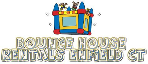 bounce house rentals in ct bounce house rental enfield ct