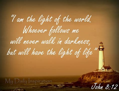 bible verses about light i am the light of the whoever follows me will never