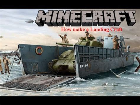 minecraft ww1 boat how to make a wwii landing craft in minecraft youtube