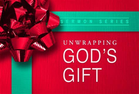 unwrapping christmas sermons advent sermon series