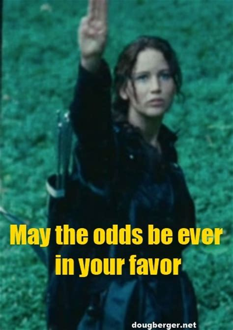 May The Odds Be Ever In Your Favor Meme - may the odds be ever in your favor alex s a z board