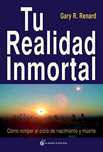 descargar perdida libro de texto libro tu realidad inmortal c 243 mo romper el ciclo de nacimiento y muerte descargar libros
