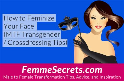 best hair styles for male to female crossdressers how to feminize your face mtf transgender crossdressing
