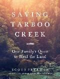 saving tarboo creek one familyâ s quest to heal the land books staff picks staff favorites and reviews powell s books
