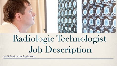 Radiologic Technologist Description by Radiologic Technologist Description