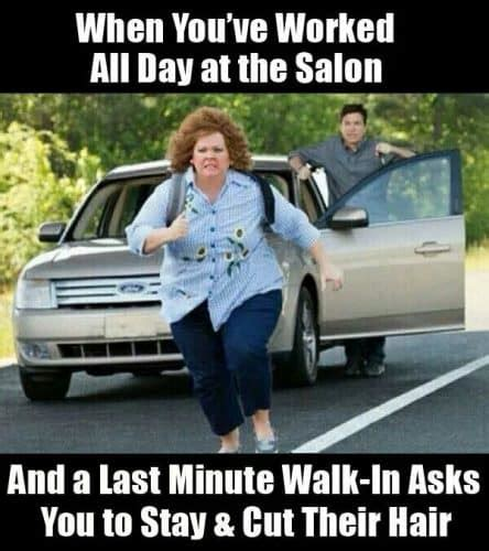 Hairstylist Memes - 21 memes that every hairstylist can relate to page 3