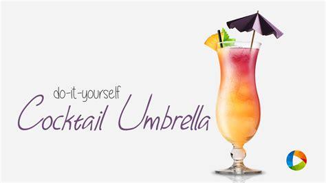 cocktail umbrella diy cocktail umbrella