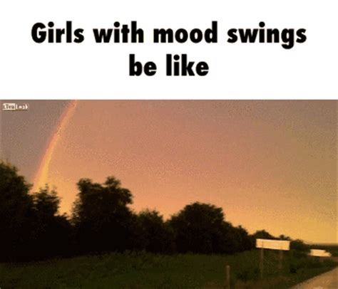 girls mood swings girls with mood swings be like dailypicdump