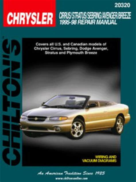 car repair manuals online pdf 1995 chrysler sebring navigation system chilton chrysler cirrus stratus sebring avenger breeze 1995 1998 repair manual