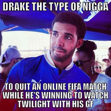 Drake The Type Of Meme - 35 amazing drake memes