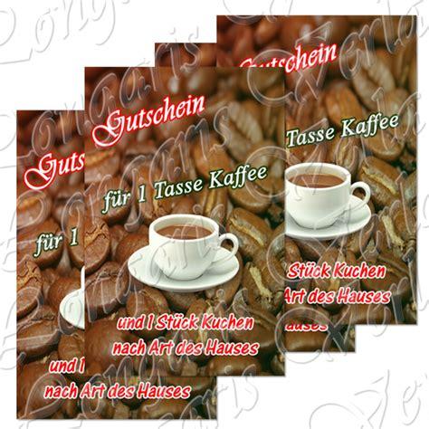 gutschein kaffee und kuchen gutschein f 252 r eine tasse kaffee und kuchen nach des hauses