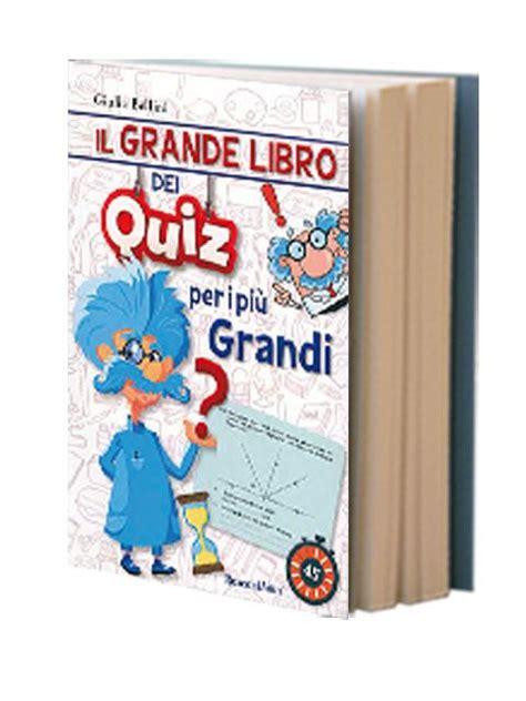 libro musicbox quando i grandi il grande libro dei quiz per i piu grandi gulliver store il negozio online per i tuoi libri