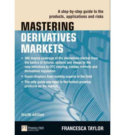 mastering the a step by step guide to writing a quality staff report books mastering derivatives markets