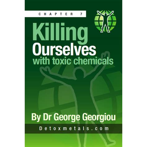 Hmd Detox Side Effects by Killing Ourselves With Toxic Chemicals Ebook Heavy