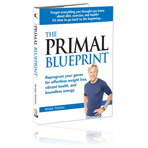 the blueprint 15 steps to becoming a books book review the primal blueprint