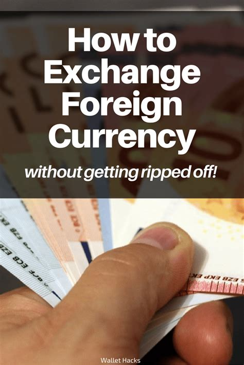 best foreign currency exchange rates the best way to exchange foreign currency money