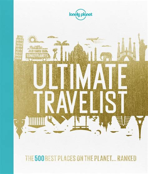 booktopia lonely planets ultimate travelist    places   planetranked
