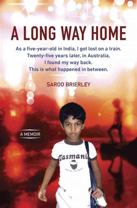 saroo brierley author of a way home a